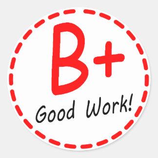 Grade B plus Good Work Sticker