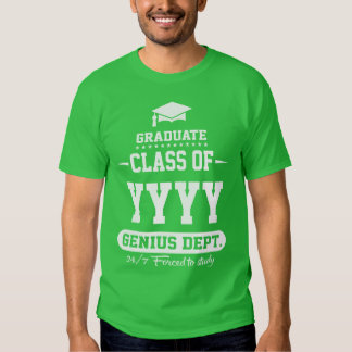 Graduate Class Of with Custom Year Shirts