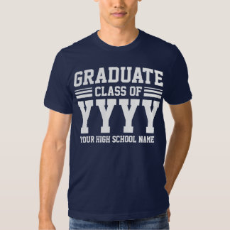Graduate Class Of (Year & Where Is Customizable) T-Shirt