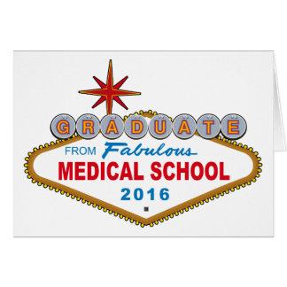 Graduate From Fabulous Medical School 2016 (Vegas) Card
