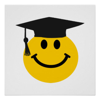 Graduate Smiley face with graduation hat Poster