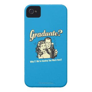 Graduate: Why? Having Too Much Fun iPhone 4 Case-Mate Case