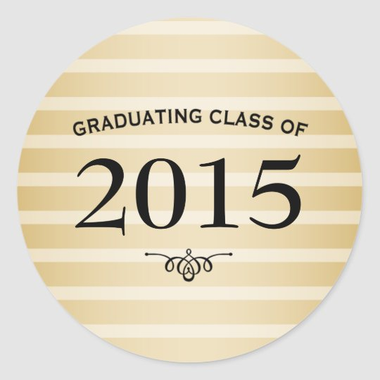 Graduating Class of 2015, Gold Striped Classic Round Sticker
