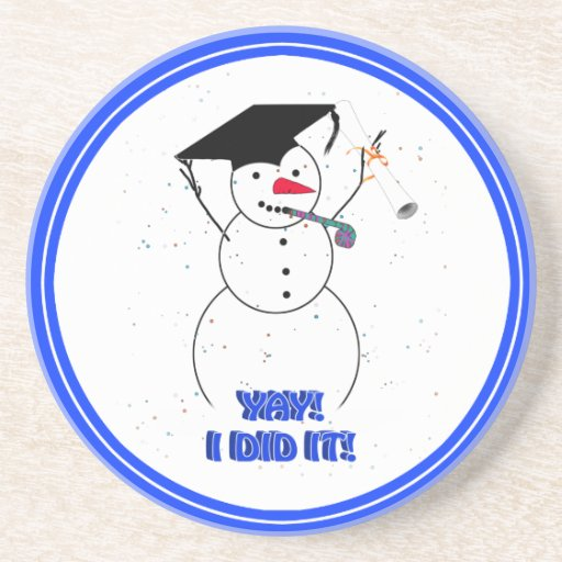 Graduating Snowman - YAY I DID IT! Drink Coaster