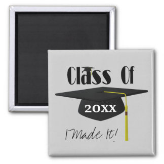 Graduation Cap And Tassel I Made It Cute Square Magnet