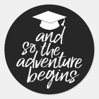 Graduation Class of 2017 & So the Adventure Begins Round Sticker
