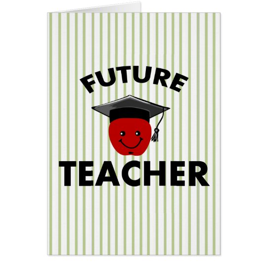 Graduation Future Teacher Card