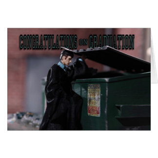 Graduation Hard Times 2 Card
