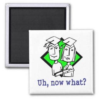 Graduation Humor Gifts Fridge Magnet
