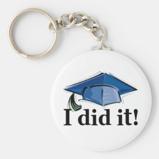 Graduation I Did It! Basic Round Button Key Ring