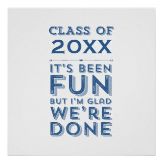 Graduation Party Fun Class of Your Year Custom Poster