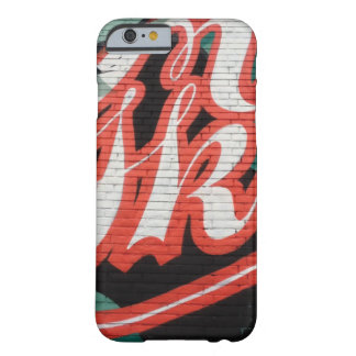 """Graffiti "" Barely There iPhone 6 Case"