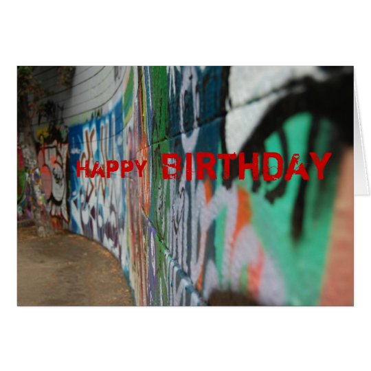 Graffiti, Happy , Birthday Greeting Card