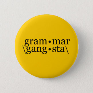 Grammar Gangsta 6 Cm Round Badge