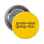 Grammar Gangsta Pin