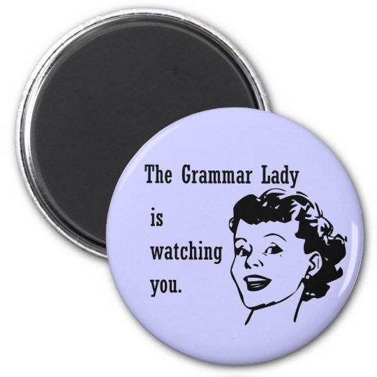Grammar Lady Watching Magnets