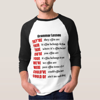 Grammar Lesson Humor They're Their There T-Shirt
