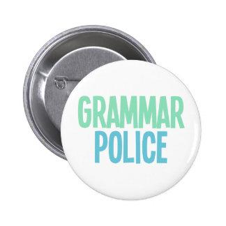 Grammar Police 6 Cm Round Badge