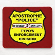 http://rlv.zcache.co.uk/grammar_police_apostrophe_mousepad-p144921066597855938en7lc_210.jpg