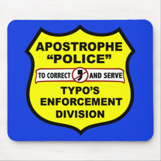 Grammar Police Apostrophe Mousepad