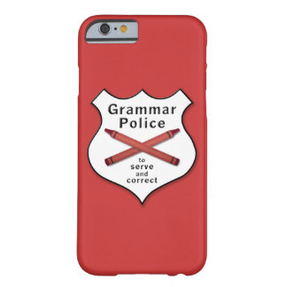 Grammar Police Badge Barely There iPhone 6 Case