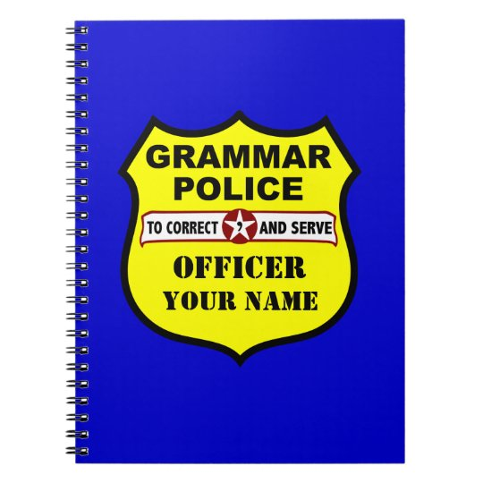 Grammar Police Customisable Notebook