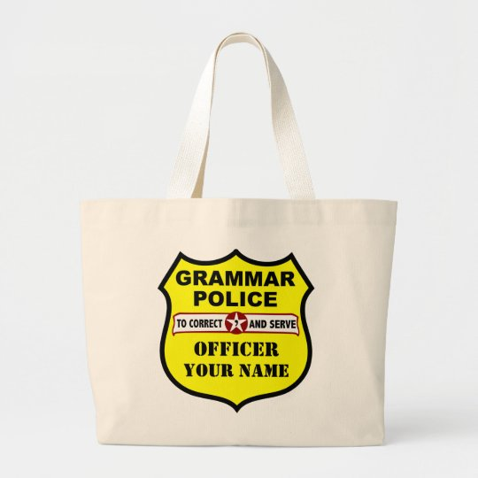 Grammar Police Customisable Tote
