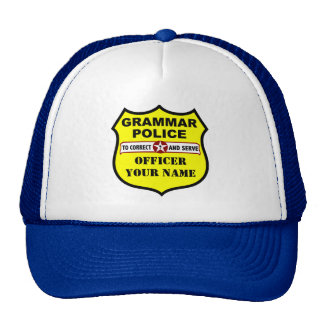 Grammar Police Customizable Hat
