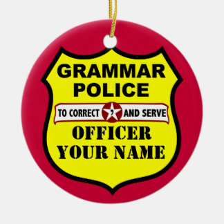 Grammar Police Customizable Ornament