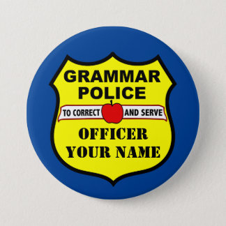 Grammar Police Customizable Teacher Button