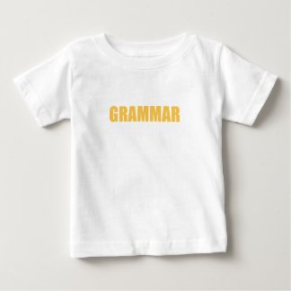 Grammar Police Gift For Any Grammar Fan Baby T-Shirt
