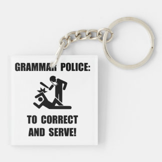 Grammar Police Double-Sided Square Acrylic Key Ring
