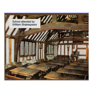 Grammar school attended by Shakespeare Poster