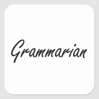 Grammarian Artistic Job Design Square Sticker