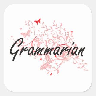 Grammarian Artistic Job Design with Butterflies Square Sticker
