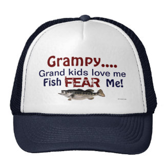 Grampy...Grand Kids Love Me Fish Fear Me Hat