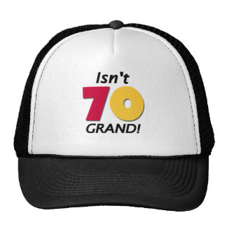 Grand 70th Birthday Cap