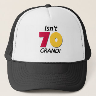 Grand 70th Birthday Trucker Hat