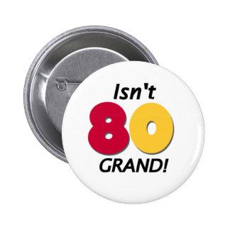 Grand 80th Birthday 6 Cm Round Badge