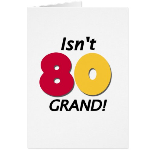 Grand 80th Birthday Greeting Card