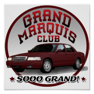 GRAND MARQUIS...Sooo Grand! Poster
