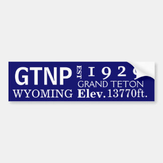 Grand Teton national park stats Bumper Stickers