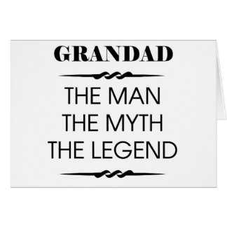 Grandad The Man The Myth The Legend Card