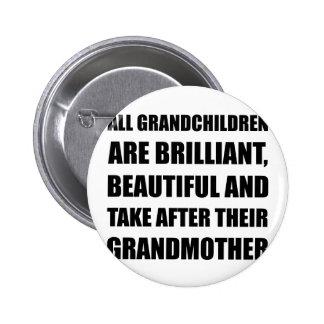 Grandchildren Brilliant Grandmother 6 Cm Round Badge