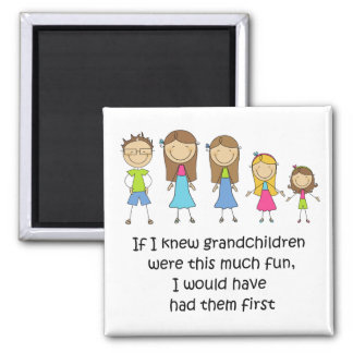 Grandchildren Would Have Had Them First Magnet