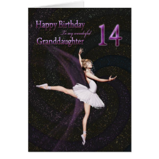 Granddaughter age 14, a ballerina birthday card