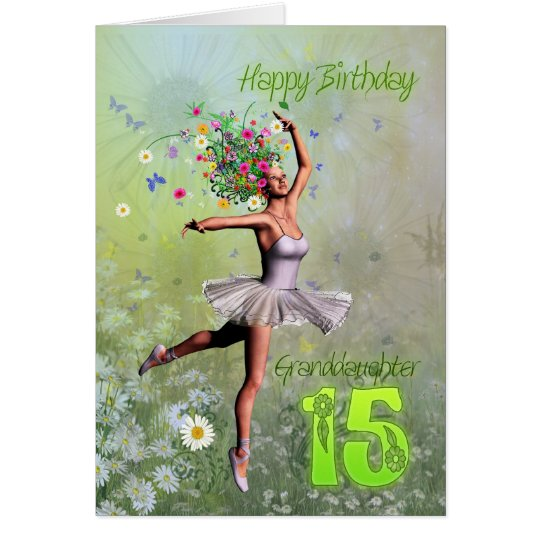 Granddaughter age 15, flower fairy birthday card