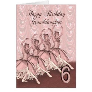 Granddaughter age 6, a ballerina birthday card