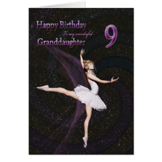 Granddaughter age 9, a ballerina birthday card