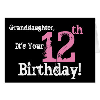 Granddaughter's 12th birthday, black, pink, white. card